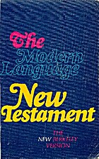 The modern language New Testament : the new…