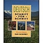 Deutsch Schritt Fur Schritt by Elke Godfrey