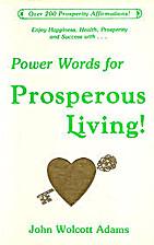 Power Words for Prosperous Living! by John…