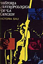 Historia antropologica de la cancion by…