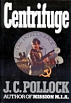 Centrifuge by J.C. Pollock