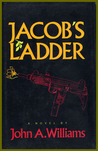 Jacob's Ladder by John A. Williams