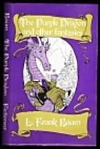 The Purple Dragon and Other Fantasies by L.…