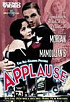 Applause [1929 film] by Rouben Mamoulian