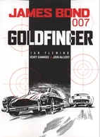 James Bond 007: Goldfinger [graphic novel]…