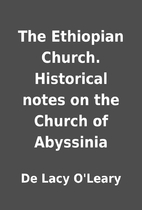 The Ethiopian Church. Historical notes on…