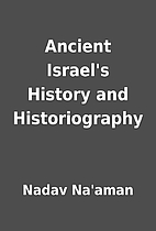 Ancient Israel's History and Historiography…