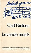Levande musik by Carl Nielsen