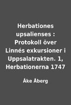 Herbationes upsalienses : Protokoll över…