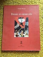 Dioses en Rebeldia by Yutaka Hosono