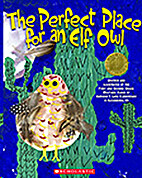 The Perfect Place for an Elf Owl by Anthony…