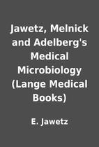 Jawetz, Melnick and Adelberg's Medical…