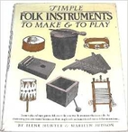 Simple folk instruments to make and to play…