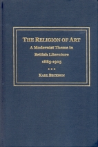 The Religion of Art: A Modernist Theme in…