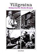 Villgraten. Heimat in den Tiroler Bergen by…