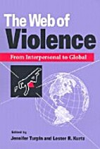 The Web of Violence: From Inter0al to Global…