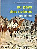 Au pays des rivières mortes by Pol Leurs