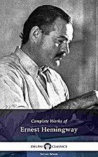 Delphi Complete Works of Ernest Hemingway by…