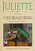 Juliette by Yves Beauchemin