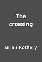 The crossing by Brian Rothery