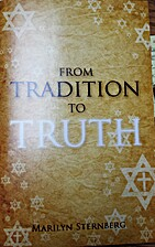 From Tradition to Truth by Marilyn Sternberg