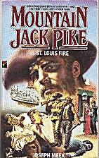 St. Louis Fire (Mountain Jack Pike) by J.…