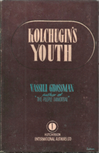 Kolchugin's Youth by Vasily Grossman