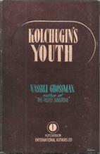 Kolchugin's youth, a novel by Vasiliĭ…