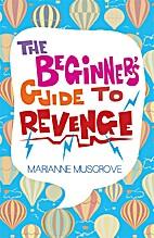 The Beginner's Guide to Revenge by Marianne…