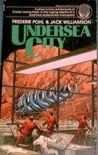 Undersea City by Frederik Pohl