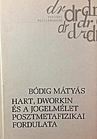 Hart, Dworkin és a jogelmélet…