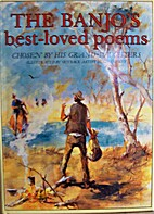 The Banjo's Best-Loved Poems : Chosen by His…