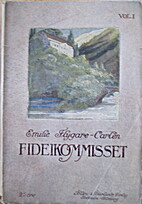 Fideikomisset by Emilie Flygare-Carlén
