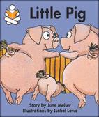 Little Pig by June Melser