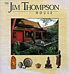 Jim Thompson House by William Warren