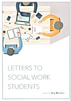 Letters to Social Work Students by Bee Lian…
