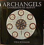 Archangels: Guardians of Heaven by Sara…