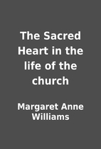 The Sacred Heart in the life of the church…