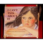 I Can't Talk About It: A Child's Book About…