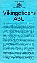 Vikingatidens ABC by Lena Thunman-Nylén…