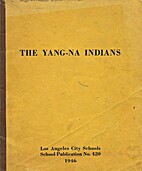 The Yang-Na Indians by Susie Sanderson