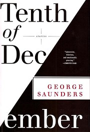 Tenth of December: Stories by George…