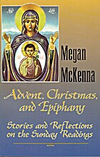 Advent, Christmas, and Epiphany: Stories and…