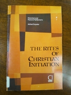 The Rites of Christian Initiation:…