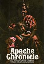 Apache chronicle by John Upton Terrell