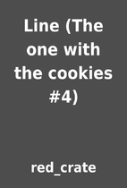 Line (The one with the cookies #4) by…