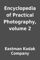 Encyclopedia of Practical Photography,…