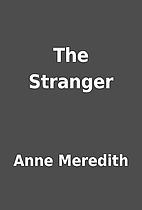 The Stranger by Anne Meredith