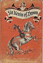 Sir Kevin of Devon by Adelaide Holl