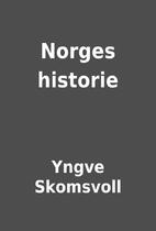Norges historie by Yngve Skomsvoll